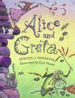 Alice and Greta: A Tale of Two Witches by Steven J. Simmons (1997-07-01)