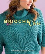 F&W Media Interweave Press, Brioche Chic by Mercedes Tarasovich-Clark (2014-10-06)