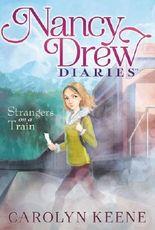 Strangers on a Train (Nancy Drew Diaries (Quality)) by Carolyn Keene (2013-02-05)