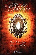 Im Bann der Elemente: Das Bündnis der Druiden