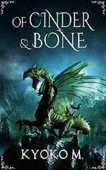 Of Cinder and Bone