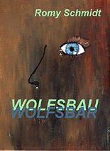 WOLFSBAR: Wolfsbau