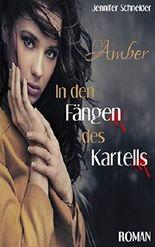 Amber - In den Fängen des Kartells