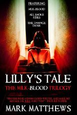 LILLY'S TALE: THE MILK-BLOOD TRILOGY