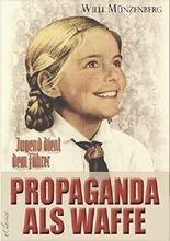 Propaganda als Waffe