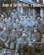 Jeans of the Old West by Michael Harris (2010-07-28)