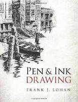 Pen & Ink Drawing (Dover Art Instruction) by Frank J. Lohan (2013-06-19)
