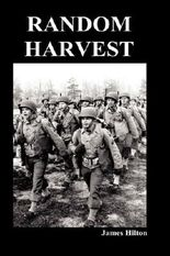 Random Harvest (Hardback) by James Hilton (2010-05-21)