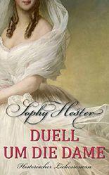 Duell um die Dame: Historischer Liebesroman (Cheshire 2)