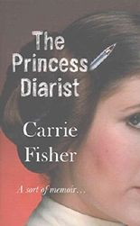 [(The Princess Diarist)] [Author: Carrie Fisher] published on (January, 2017)