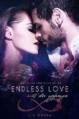 Endless Love - Mit Dir gefangen