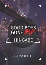 Good Boys Gone Bad - Hingabe (GBGB 3)