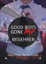 Good Boys Gone Bad - Begehren (GBGB1)