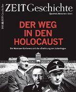 ZEIT GESCHICHTE 1/17 Der Weg in den Holocaust