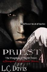 Priest: A Transgender MM Romantic Fantasy (Kingdom of Night Book 4)