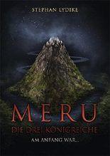 Meru - Die drei Königreiche: Am Anfang war...