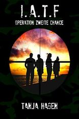 I.A.T.F. - Operation zweite Chance