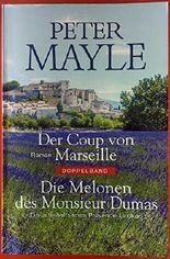 Der Coup von Marseille / Die Melonen des Monsieur Dumas
