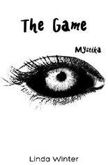 The Game [Band 3]: Mystika