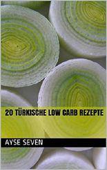 20 türkische LOW CARB Rezepte