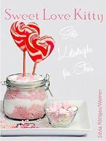 Sweet Love Kitty: Süße Katastrophe für Chris