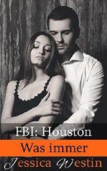 Was immer (FBI: Houston 5)