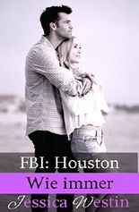 Wie immer (FBI: Houston 4)