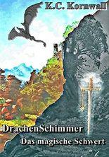 DrachenSchimmer 3: Das magische Schwert