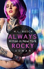 ALWAYS ROCKY - Mitten in New York