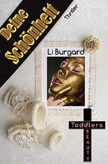 Deine Schönheit: Toddlers Beauty