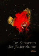 Im Schatten der Feuerblume
