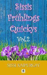 Sissis Frühlingsquickys Vol.2