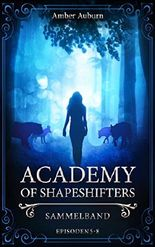 Academy of Shapeshifters 2