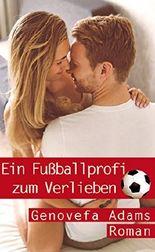 Ein Fußballprofi zum Verlieben