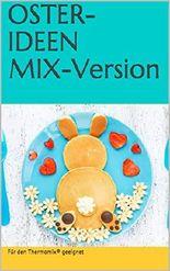 OSTER-IDEEN MIX-Version: Für den Thermomix® geeignet