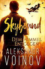 Skybound - Dem Himmel Entgegen