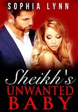 Sheikh's Unwanted Baby