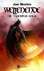 Weltenende: Die Transitus Saga (Band 1)