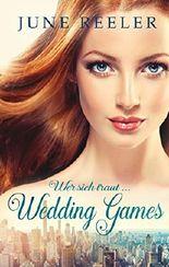 Wedding Games: Wer sich traut ...