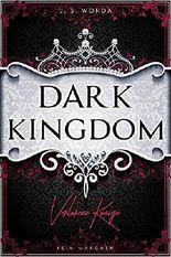 Dark Kingdom - Verlorene Könige