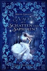 Nacht aus Schatten und Saphiren: Einhorn-Geschichten