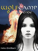 Wolfcamp: 9 Das Ende (German Edition)