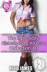 The Aphrodite Sisterhood Universe Collection 10 (TWELVE Futa Stories Massive Bundle): (A Futa-on-Female, Hot Wife, Cuckolding, Shifter Erotica)