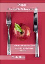 Diäten - Der größte Schwachsinn