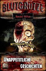 Blutgrütze: Mitternachtssnack (Special Edition): Unappetitliche Geschichten