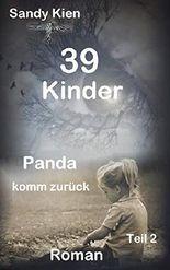 39 Kinder - Panda komm zurück