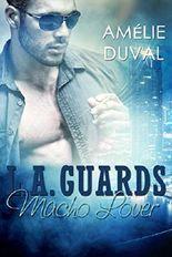 L.A. Guards - Macho Lover