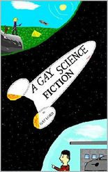 A Gay Science Fiction
