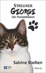 Streuner George - Der Katzenmann