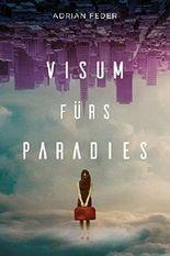 Visum fürs Paradies